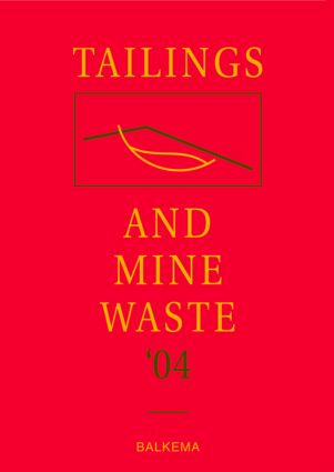 Tailings and Mine Waste '04: Proceedings of the Eleventh Tailings and Mine Waste Conference, 10-13 October 2004, Vail, Colorado, USA, 1st Edition (Hardback) book cover