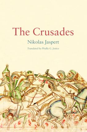 The Crusades: 1st Edition (Paperback) book cover