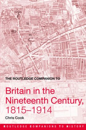 The Routledge Companion to Britain in the Nineteenth Century, 1815-1914 book cover