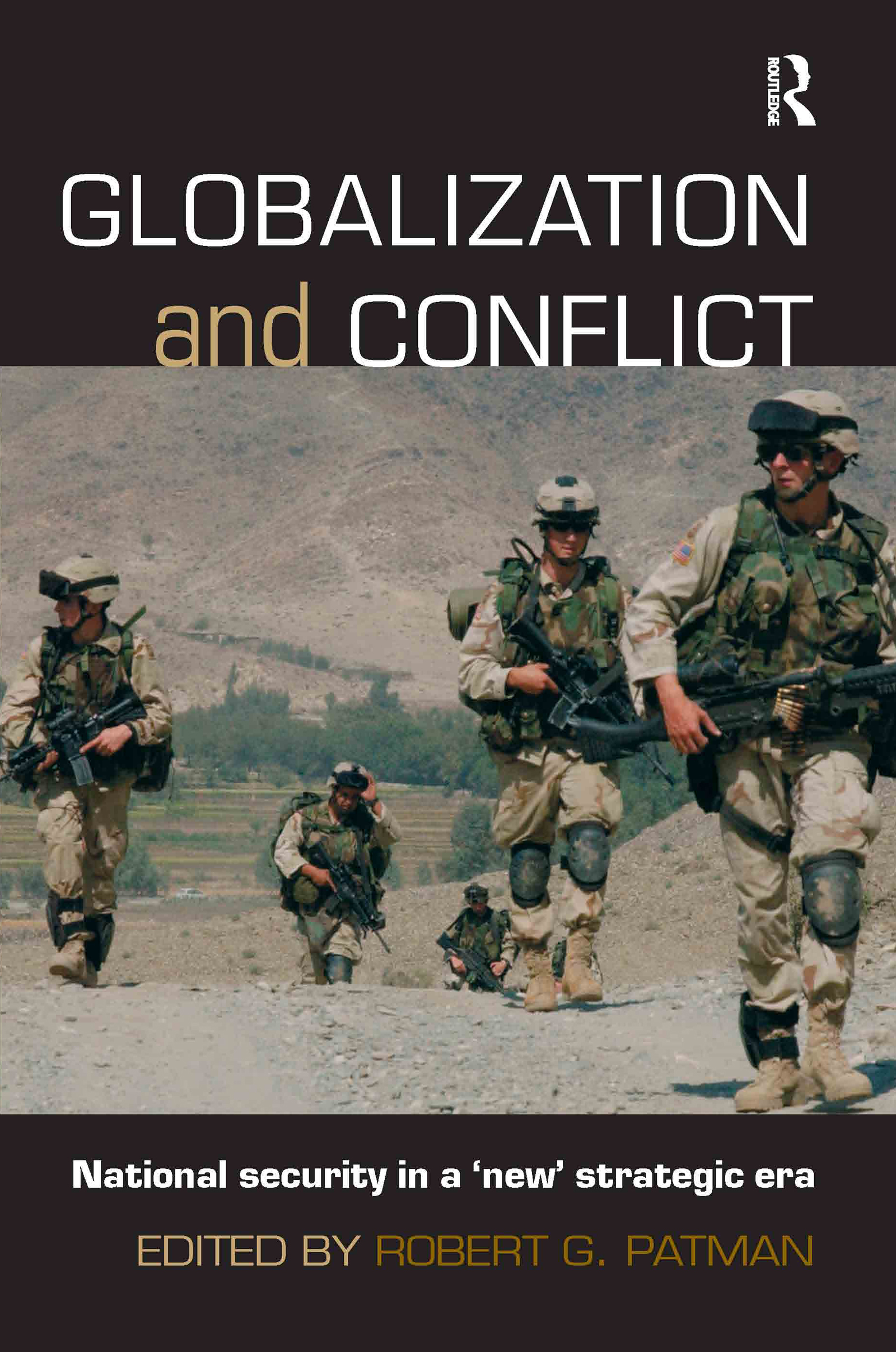 Globalization and Conflict: National Security in a 'New' Strategic Era, 1st Edition (Paperback) book cover