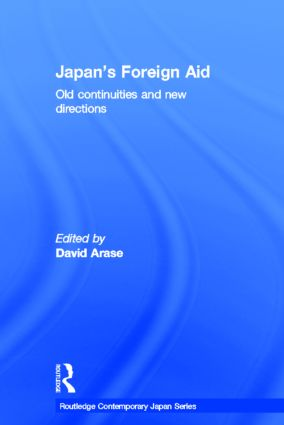 Japan's Foreign Aid: Old Continuities and New Directions (Hardback) book cover