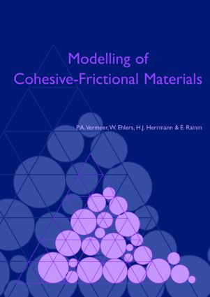 Modelling of Cohesive-Frictional Materials: Proceedings of Second International Symposium on Continuous and Discontinuous Modelling of Cohesive-Frictional Materials (CDM 2004), held in Stuttgart 27-28 Sept. 2004, 1st Edition (Hardback) book cover