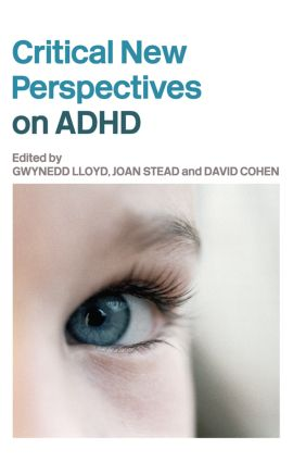 Critical New Perspectives on ADHD: 1st Edition (Hardback) book cover
