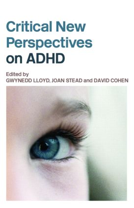 Critical New Perspectives on ADHD: 1st Edition (e-Book) book cover