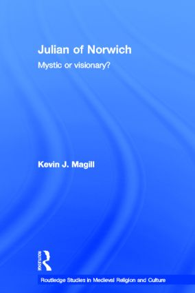 Julian of Norwich: Visionary or Mystic? book cover