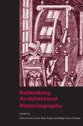 Rethinking Architectural Historiography (Paperback) book cover