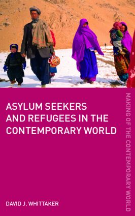 Asylum Seekers and Refugees in the Contemporary World: 1st Edition (Paperback) book cover