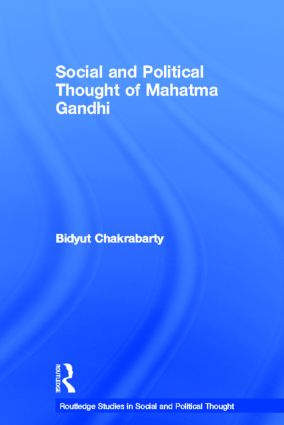 Social and Political Thought of Mahatma Gandhi: 1st Edition (Hardback) book cover