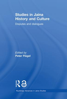 Studies in Jaina History and Culture: Disputes and Dialogues book cover