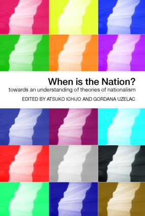 When is the Nation?: Towards an Understanding of Theories of Nationalism, 1st Edition (Paperback) book cover