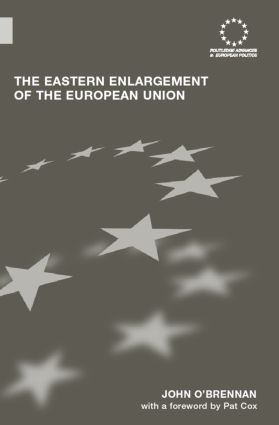 The Eastern Enlargement of the European Union: 1st Edition (Hardback) book cover