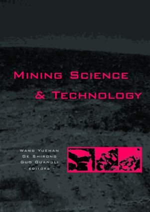 Mining Science and Technology: Proceedings of the 5th International Symposium on Mining Science and Technology, Xuzhou, China 20-22 October 2004, 1st Edition (Hardback) book cover