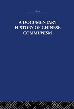 A Documentary History of Chinese Communism