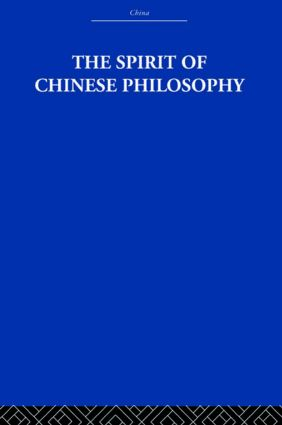 The Spirit of Chinese Philosophy: 1st Edition (Hardback) book cover