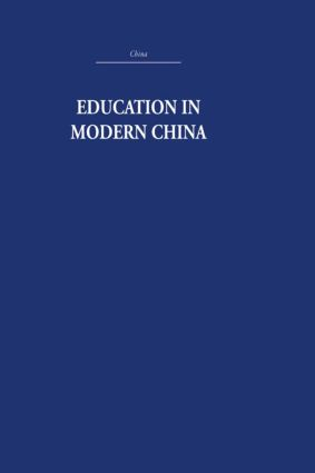 Education in Modern China: 1st Edition (Hardback) book cover