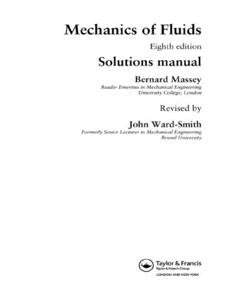 Mechanics of Fluids: Solutions Manual, Eighth Edition, 8th Edition (e-Book) book cover