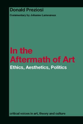 In the Aftermath of Art: Ethics, Aesthetics, Politics (e-Book) book cover