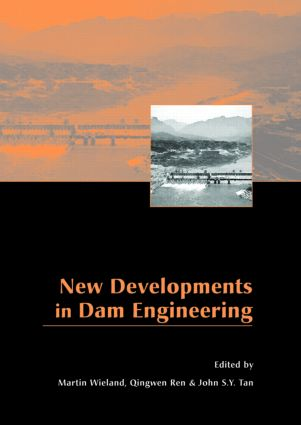 New Developments in Dam Engineering: Proceedings of the 4th International Conference on Dam Engineering, 18-20 October, Nanjing, China (Hardback) book cover