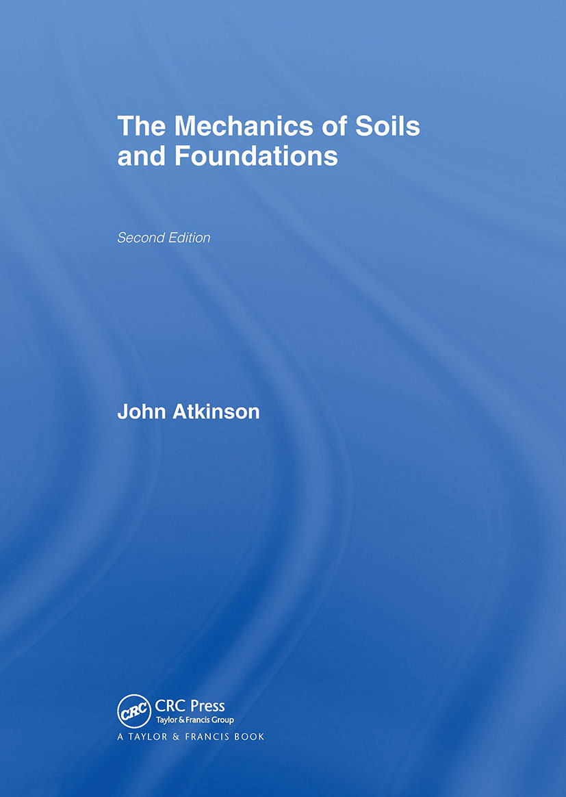 The Mechanics of Soils and Foundations, Second Edition: 2nd Edition (Hardback) book cover