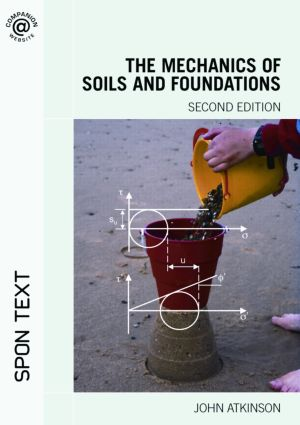The Mechanics of Soils and Foundations, Second Edition: 2nd Edition (Paperback) book cover