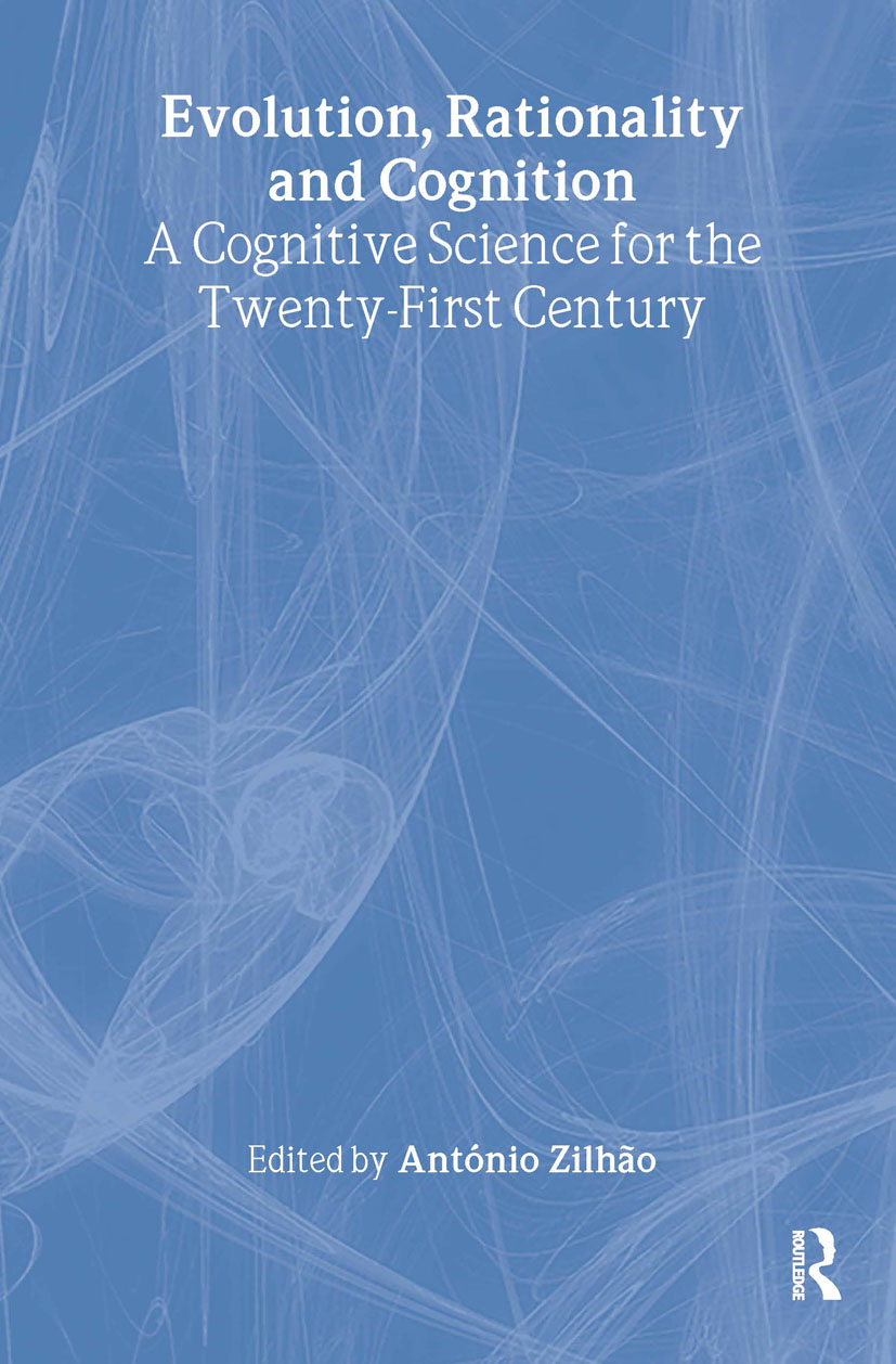 Evolution, Rationality and Cognition: A Cognitive Science for the Twenty-First Century book cover