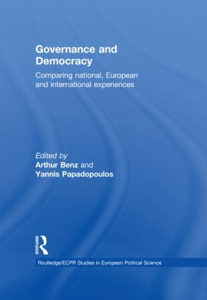 Governance and Democracy: Comparing National, European and International Experiences, 1st Edition (Hardback) book cover