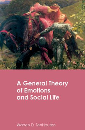 A General Theory of Emotions and Social Life: 1st Edition (Hardback) book cover