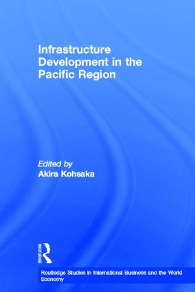Infrastructure Development in the Pacific Region (Hardback) book cover