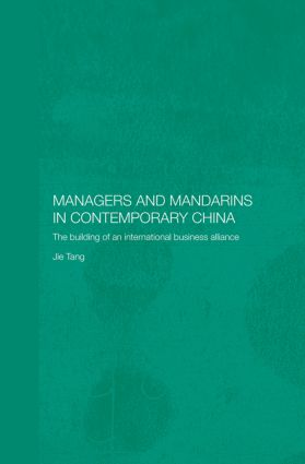 Managers and Mandarins in Contemporary China: The Building of an International Business (Paperback) book cover