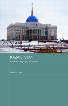 Kazakhstan - Ethnicity, Language and Power book cover