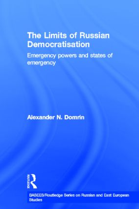 The Limits of Russian Democratisation: Emergency Powers and States of Emergency book cover