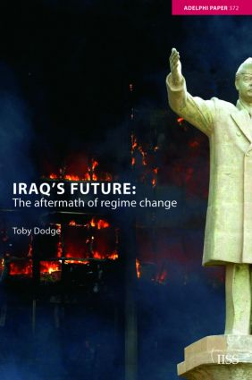 Iraq's Future: The Aftermath of Regime Change (Paperback) book cover