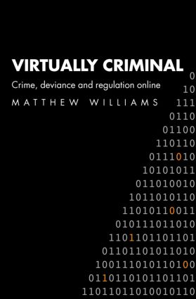 Virtually Criminal: Crime, Deviance and Regulation Online, 1st Edition (Paperback) book cover