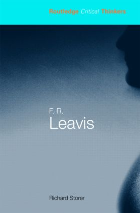 F.R. Leavis: 1st Edition (Paperback) book cover
