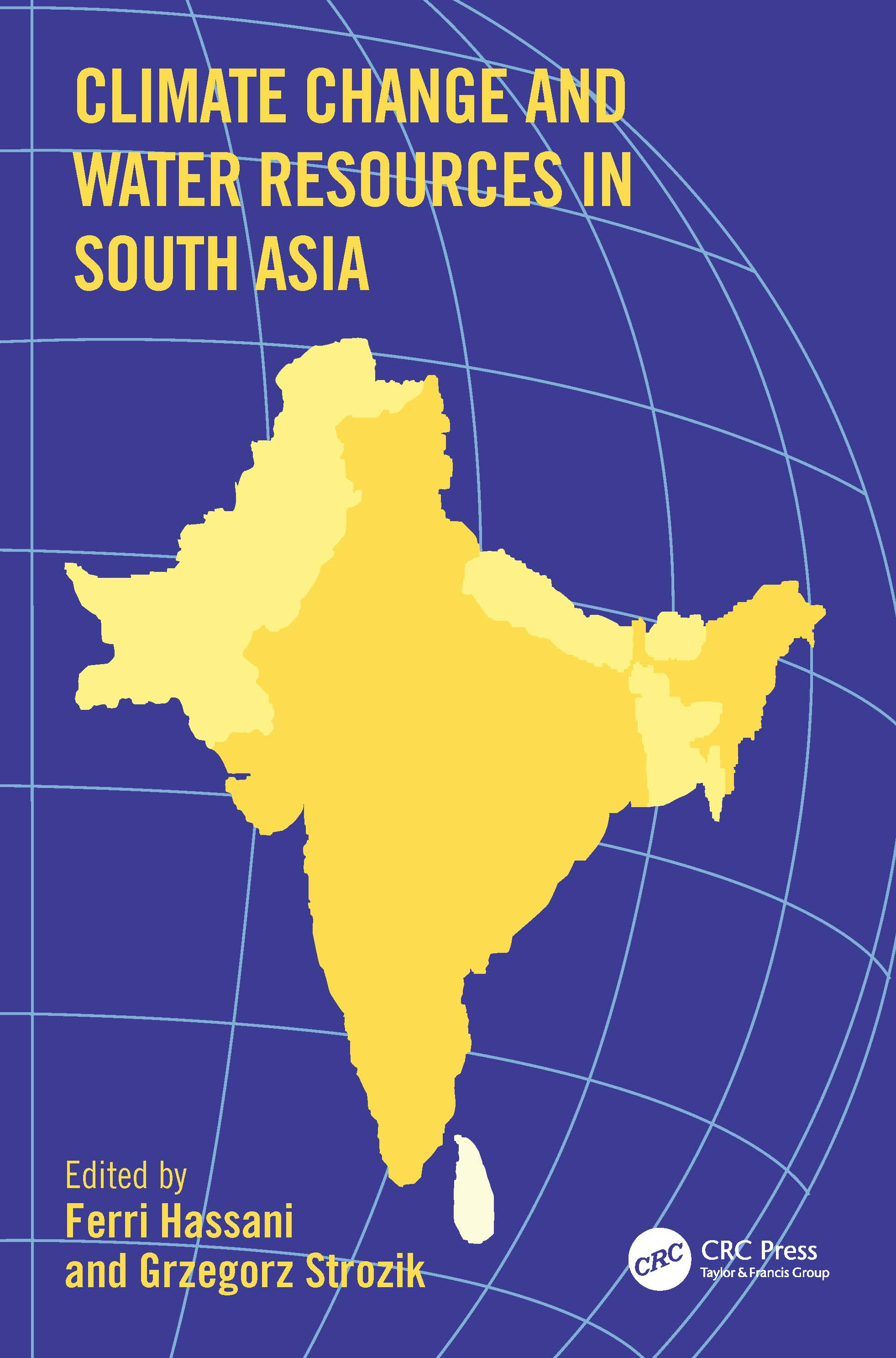 Climate Change and Water Resources in South Asia: 1st Edition (Hardback) book cover