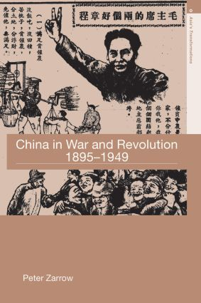 China in War and Revolution, 1895-1949 (Paperback) book cover