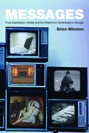 Messages: Free Expression, Media and the West from Gutenberg to Google, 1st Edition (Paperback) book cover