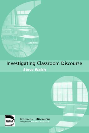 Investigating Classroom Discourse (Paperback) book cover