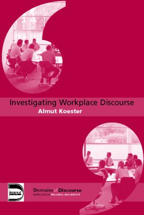 Investigating Workplace Discourse (Paperback) book cover