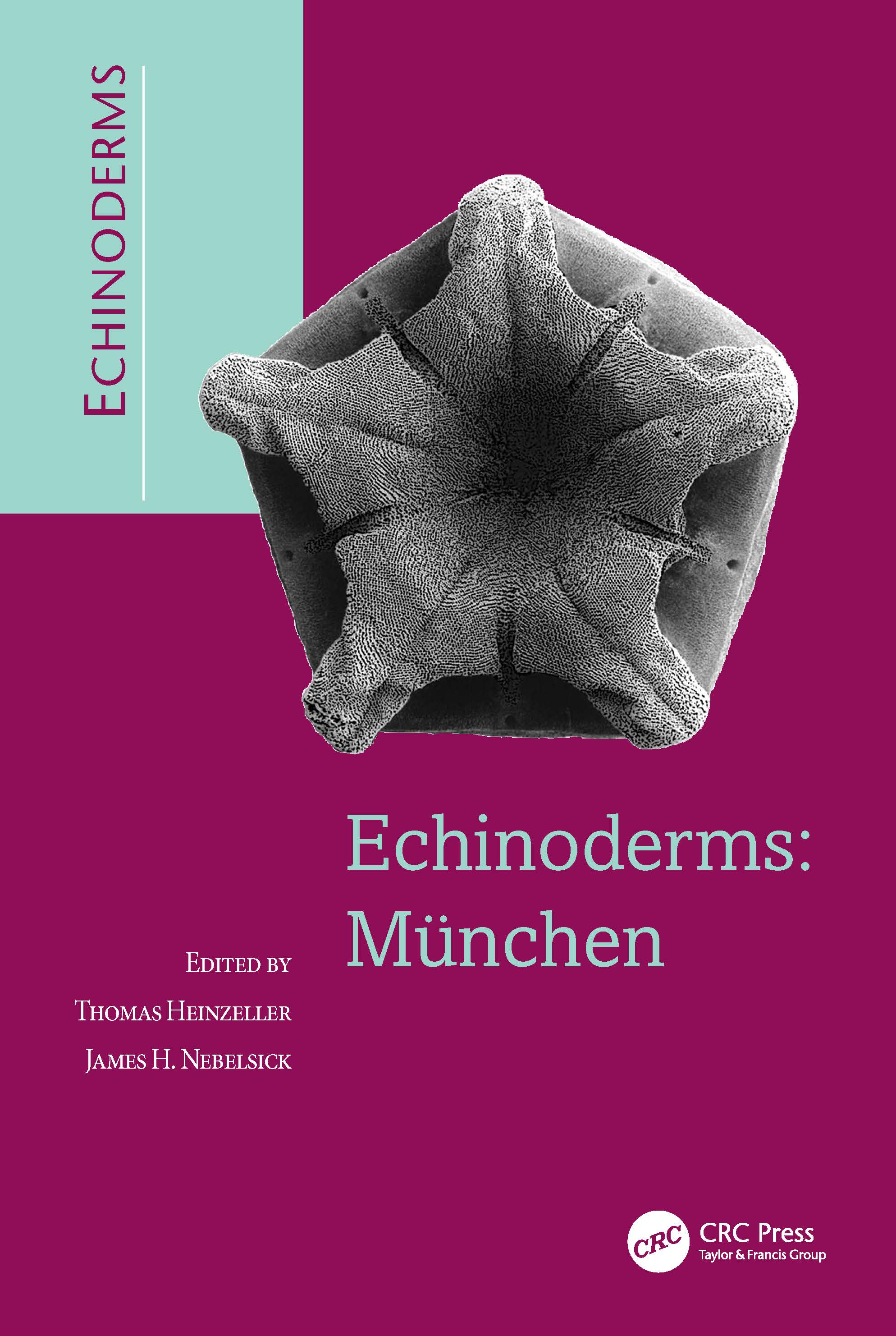 Echinoderms: Munchen: Proceedings of the 11th International Echinoderm Conference, 6-10 October 2003, Munich, Germany, 1st Edition (Hardback) book cover