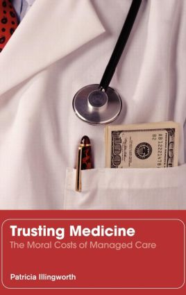 Trusting Medicine: 1st Edition (Paperback) book cover