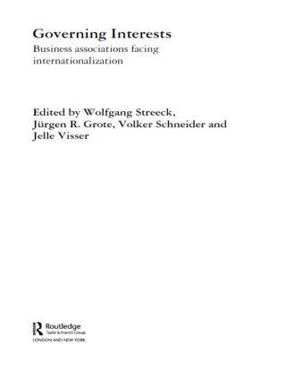 Governing Interests: Business Associations Facing Internationalism book cover