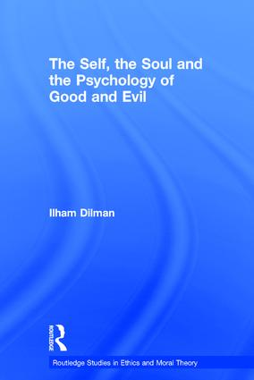 The Self, the Soul and the Psychology of Good and Evil (Hardback) book cover