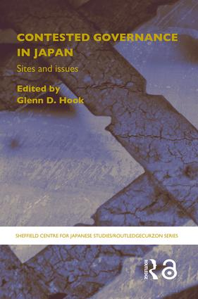 Contested Governance in Japan: Sites and Issues book cover