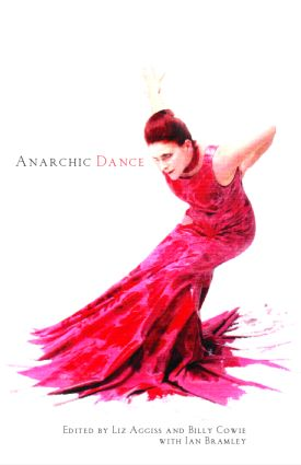 Anarchic Dance: 1st Edition (Paperback) book cover