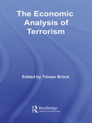 The Economic Analysis of Terrorism: 1st Edition (Hardback) book cover