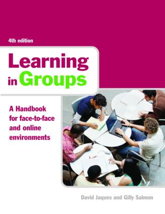 Learning in Groups: A Handbook for Face-to-Face and Online Environments, 4th Edition (Paperback) book cover