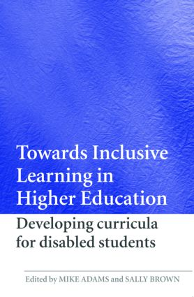 Towards Inclusive Learning in Higher Education: Developing Curricula for Disabled Students (Paperback) book cover