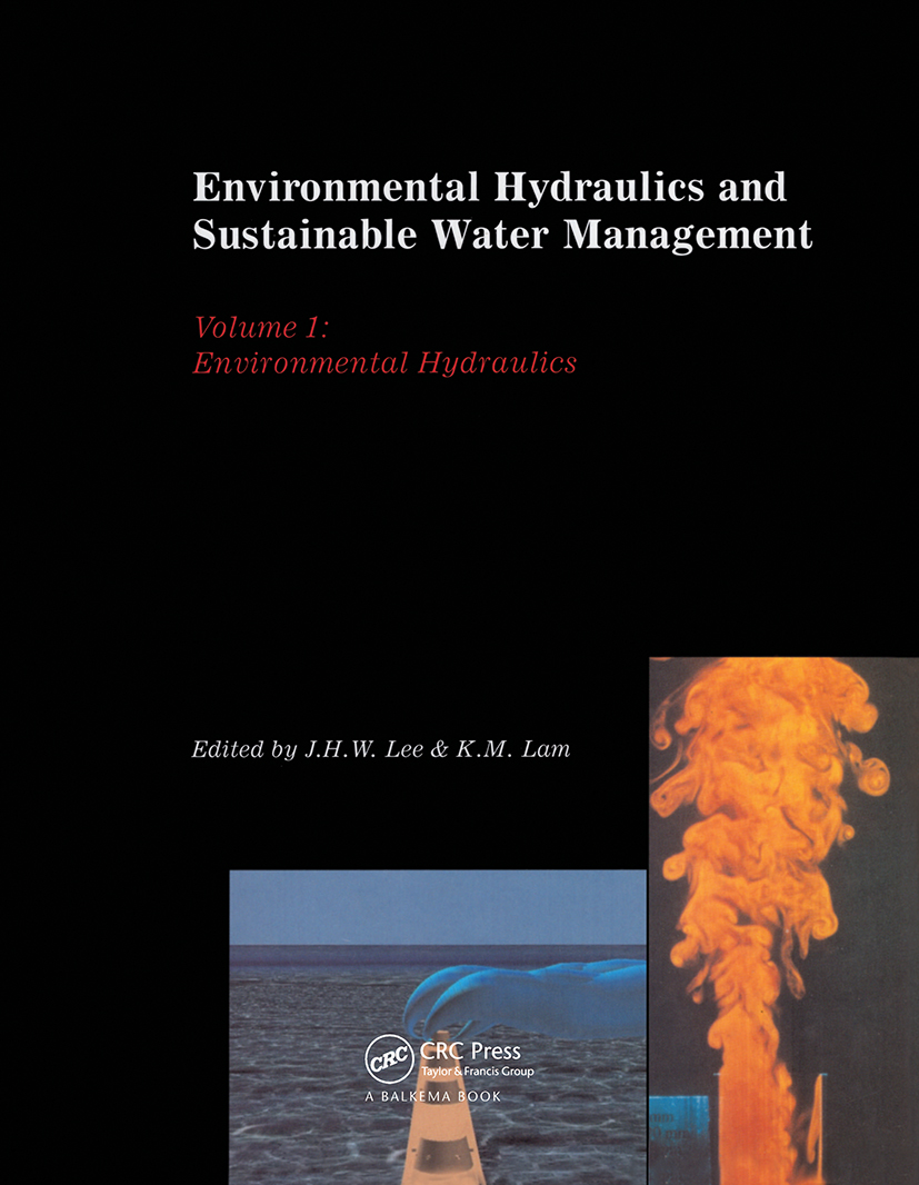 Environmental Hydraulics and Sustainable Water Management, Two Volume Set: Proceedings of the 4th International Symposium on Environmental Hydraulics & 14th Congress of Asia and Pacific Division, International Association of Hydraulic Engineering and Research, 15-18 December 2004, Hong Kong, 1st Edition (Pack) book cover
