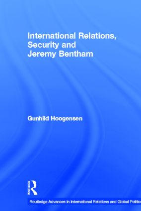 International Relations, Security and Jeremy Bentham (Hardback) book cover